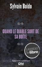 Quand le diable sort de sa boîte ebook by Sylvain BOÏDO