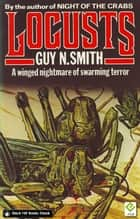 Locusts ebook by Guy N Smith