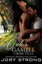 Cole's Gamble ebook by