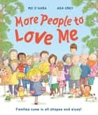 More People to Love Me ebook by Mo O'Hara