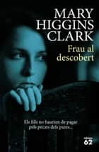 Frau al descobert ebook by Mary Higgins Clark, Esther Roig Giménez
