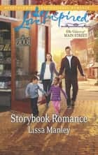 Storybook Romance ebook by Lissa Manley, Lynne Graham