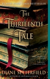 The Thirteenth Tale - A Novel ebook by Diane Setterfield