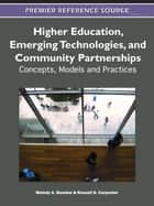 Higher Education, Emerging Technologies, and Community Partnerships ebook by Melody Bowdon,Russell G. Carpenter