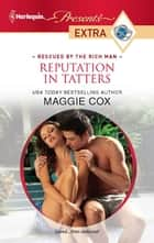 Reputation in Tatters ebook by Maggie Cox