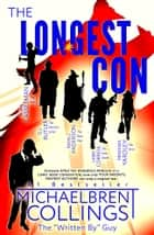 The Longest Con ebook by Michaelbrent Collings