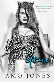 Razing Grace: Part 2 - The Devil's Own, #4 ebook by Amo Jones