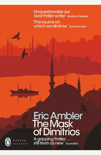 The Mask of Dimitrios ebook by Eric Ambler
