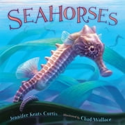 Seahorses ebook by Jennifer Keats Curtis,Chad Wallace