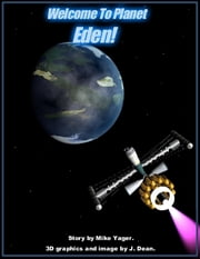 Welcome to Planet Eden ebook by Michael Yager