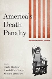 America's Death Penalty - Between Past and Present ebook by