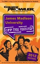 James Madison University 2012 ebook by Rosemary Grant