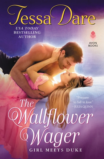 The Wallflower Wager - Girl Meets Duke eBook by Tessa Dare