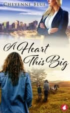 A Heart This Big ebook by