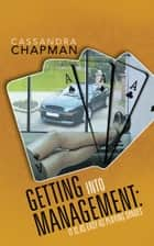 Getting Into Management: It Is As Easy As Playing Spades ebook by Cassandra Chapman