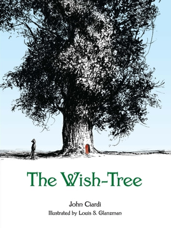 The Wish-Tree ebook by John Ciardi