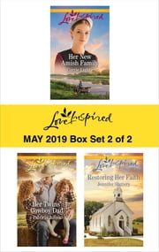 Harlequin Love Inspired May 2019 - Box Set 2 of 2 - An Anthology ebook by Carrie Lighte, Patricia Johns, Jennifer Slattery