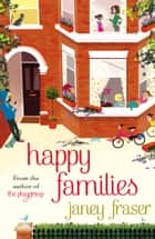 Happy Families ebook by Janey Fraser