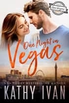 One Night In Vegas ebook by Kathy Ivan
