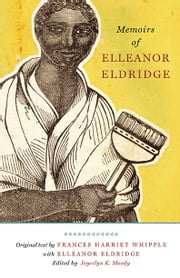 Memoirs of Elleanor Eldridge ebook by Frances H. Whipple,Elleanor Eldridge,Joycelyn Moody