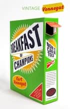 Breakfast Of Champions ebook by Kurt Vonnegut