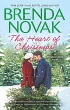 The Heart Of Christmas ebook by Brenda Novak