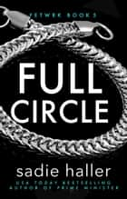 Full Circle ebook by Sadie Haller