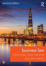 Business Law ebook by David Kelly,Ruby Hammer,John Hendy