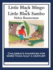 Little Black Mingo & Little Black Sambo - With linked Table of Contents ebook by Helen Bannerman