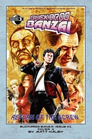 Buckaroo Banzai: Return of the Screw #1 ebook by Earl Rauch,Stephen Thompson,Ken Wolak