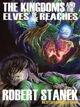 Kingdoms and the Elves of the Reaches ebook by Stanek, Robert