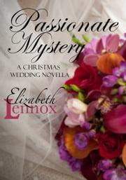 Passionate Mystery ebook by Elizabeth Lennox