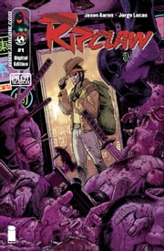 Pilot Season Ripclaw #1 ebook by Jason Aaron, Jorge Lucas, Tony Moore