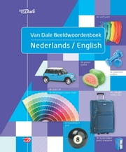 Van Dale beeldwoordenboek Nederlands/English ebook by Hans de Groot