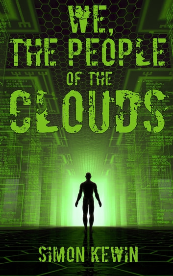 We, the People of the Clouds - a future Earth novella ebook by Simon Kewin