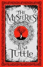 The Mysteries ebook by Lisa Tuttle