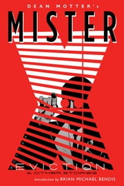 Mister X: Eviction ebook by Dean Motter