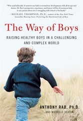 The Way of Boys ebook by Michelle Seaton,Anthony Rao, PhD