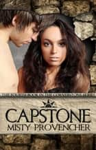 Capstone - The Cornerstone Series, #4 ebook by Misty Provencher