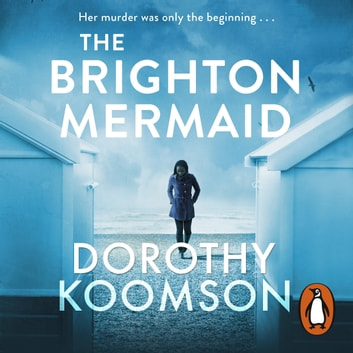The Brighton Mermaid audiobook by Dorothy Koomson