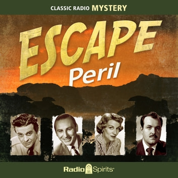 Escape - Peril audiobook by Rudyard Kipling,H.G. Wells