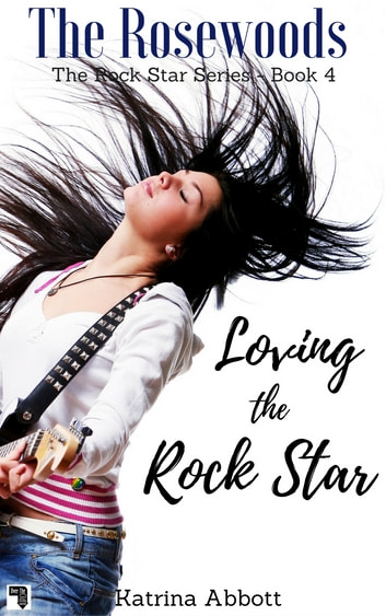 Loving the Rock Star ebook by Katrina Abbott