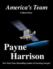 America's Team - A Short Story ebook by Payne Harrison