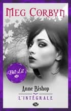 Meg Corbyn - L'Intégrale eBook by Anne Bishop