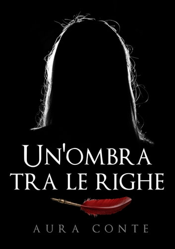 Un'ombra tra le righe ebook by Aura Conte