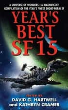 Year's Best SF 15 ebook by David G. Hartwell, Kathryn Cramer