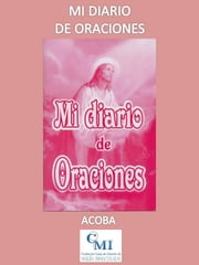 Mi diario de oraciones ebook by ACOBA