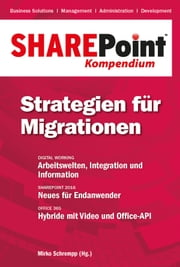 SharePoint Kompendium - Bd. 12: Strategien für Migrationen ebook by Mirko Schrempp
