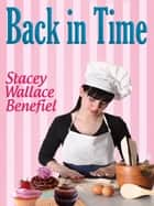 Back in Time ebook by Stacey Wallace Benefiel
