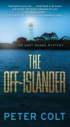 The Off-Islander ebook by Peter Colt
